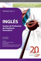 INGLÉS - TEMARIO VOL. 2 - CUERPO DE PROFESORES DE ENSEÑANZA SECUNDARIA