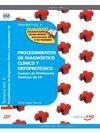 TEMARIO VOL II.PROCEDIMIENTOS DE DIAGNOSTICO CLINICO Y ORTOPROTESICOS