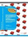TEMARIO VOL III.PROCEDIMIENTOS DE DIAGNOSTICO CLINICO Y ORTOPROTESICO