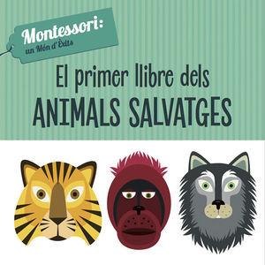 PRIMER LLIBRE DELS ANIMALS SALVATGES, EL