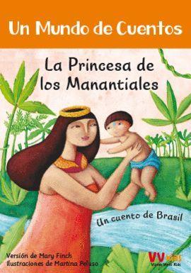 PRINCESA DE LOS MANANTIALES, LA