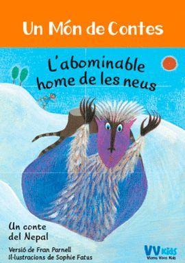 ABOMINABLE HOME DE LES NEUS, L'