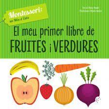MEU PRIMER LLIBRE DE FRUITES I VERDURES, EL