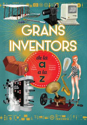 GRANS INVENTORS DE LA A A LA Z