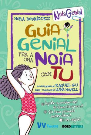 GUIA GENIAL PER A UNA NOIA COM TU