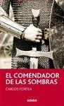 COMENDADOR DE LAS SOMBRAS, EL