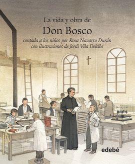 VIDA Y OBRA DE DON BOSCO