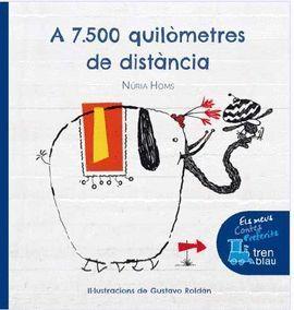 A 7.500 QUILOMETRES DE DISTÀNCIA