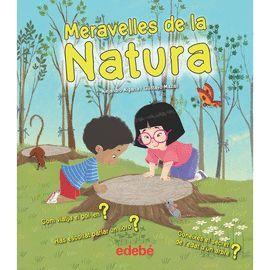 MERAVELLES DE LA NATURA
