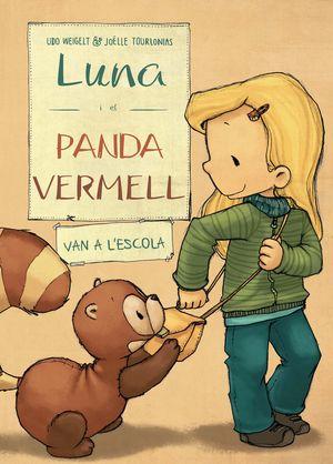 LUNA I EL PANDA VERMELL VAN A L'ESCOLA