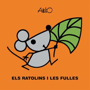 RATOLINS I LES FULLES, ELS