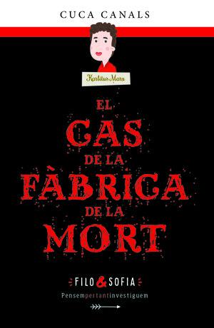 CAS DE LA FÀBRICA DE LA MORT, EL