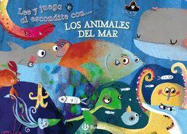 LEE Y JUEGA AL ESCONDITE CON...LOS ANIMALES DEL MAR