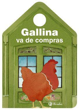 GALLINA VA DE COMPRAS
