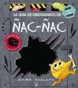 GUÍA DE DINOSAURIOS DE ÑAC-ÑAC, LA