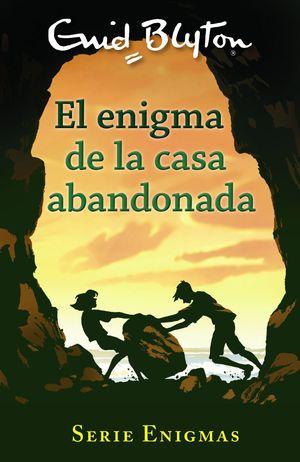 ENIGMA DE LA CASA ABANDONADA, EL