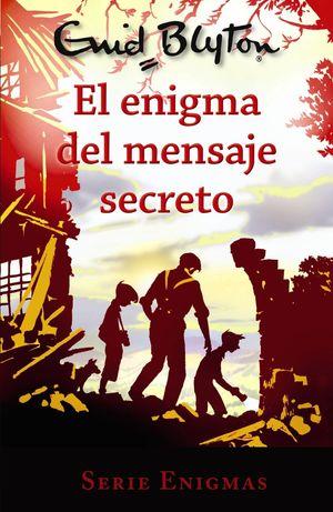 ENIGMA DEL MENSAJE SECRETO, EL