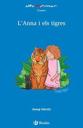 ANNA I ELS TIGRES, L'