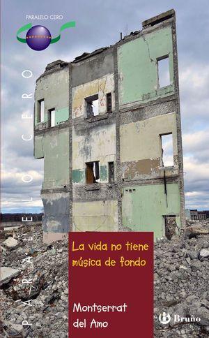 VIDA NO TIENE MÚSICA DE FONDO, LA