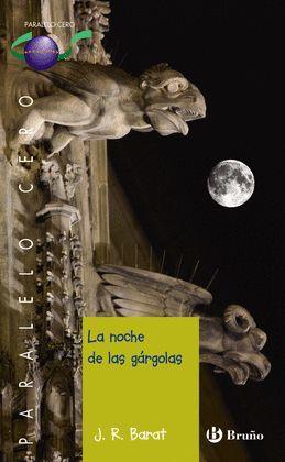 NOCHE DE LAS GÁRGOLAS, LA