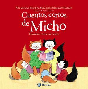CUENTOS CORTOS DE MICHO