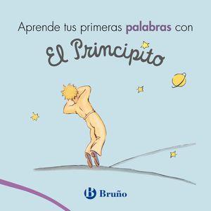 APRENDE TUS PRIMERAS PALABRAS CON EL PRINCIPITO