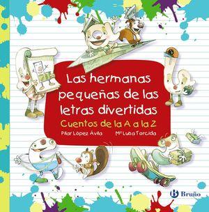 HERMANAS PEQUEÑAS DE LAS LETRAS DIVERTIDAS, LAS