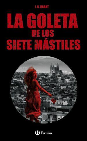 GOLETA DE LOS SIETE MÁSTILES, LA