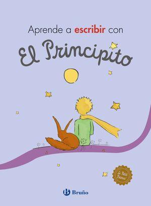 APRENDE A ESCRIBIR CON EL PRINCIPITO