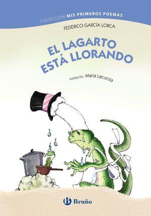 LAGARTO ESTÁ LLORANDO, EL