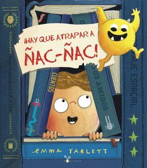 ¡HAY QUE ATRAPAR A ÑAC-ÑAC!