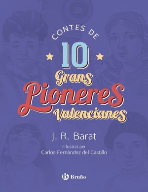 CONTES DE 10 GRANS PIONERES VALENCIANES