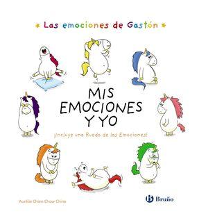 EMOCIONES DE GASTÓN, LAS. MIS EMOCIONES Y YO