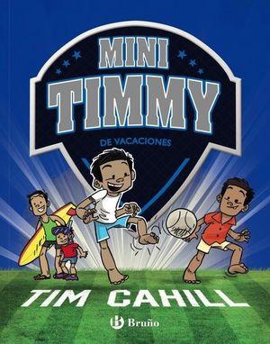 MINI TIMMY - DE VACACIONES