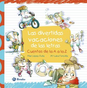 DIVERTIDAS VACACIONES DE LAS LETRAS, LAS