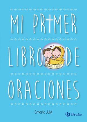 MI PRIMER LIBRO DE ORACIONES.