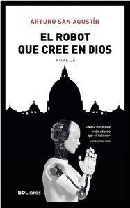 ROBOT QUE CREE EN DIOS, EL