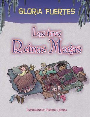 TRES REINAS MAGAS, LAS