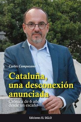 CATALUÑA, UNA DESCONEXIÓN ANUNCIADA