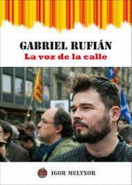 GABRIEL RUFIÁN. LA VOZ DE LA CALLE