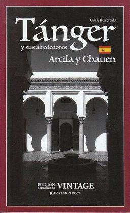 TANGER Y SUS ALREDEDORES. ARCILA Y CHAUEN