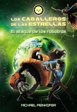 ATAQUE DE LOS ROBOTROX, EL