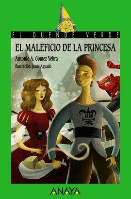 MALEFICIO DE LA PRINCESA, EL