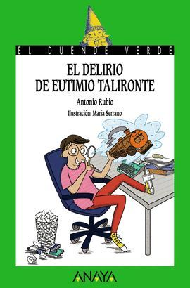 DELIRIO DE EUTIMIO TALIRONTE, EL