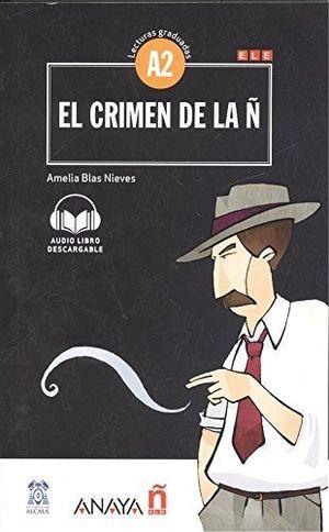 CRIMEN DE LA Ñ, EL