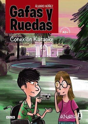 GAFAS Y RUEDAS - CONEXIÓN KARAOKE