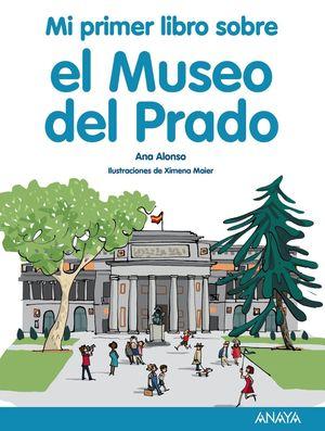 PRIMER LIBRO SOBRE EL MUSEO DEL PRADO, MI