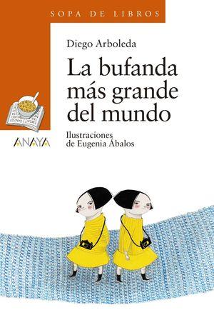 BUFANDA MÁS GRANDE DEL MUNDO, LA