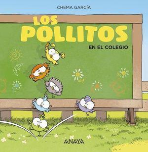 POLLITOS EN EL COLEGIO, LOS