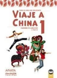 VIAJE A CHINA 1. CUADERNO DE EJERCICIOS